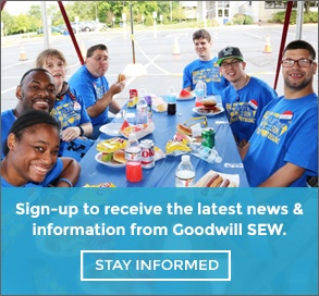 Sign-up to receive the latest news and information from Goodwill SEW.
