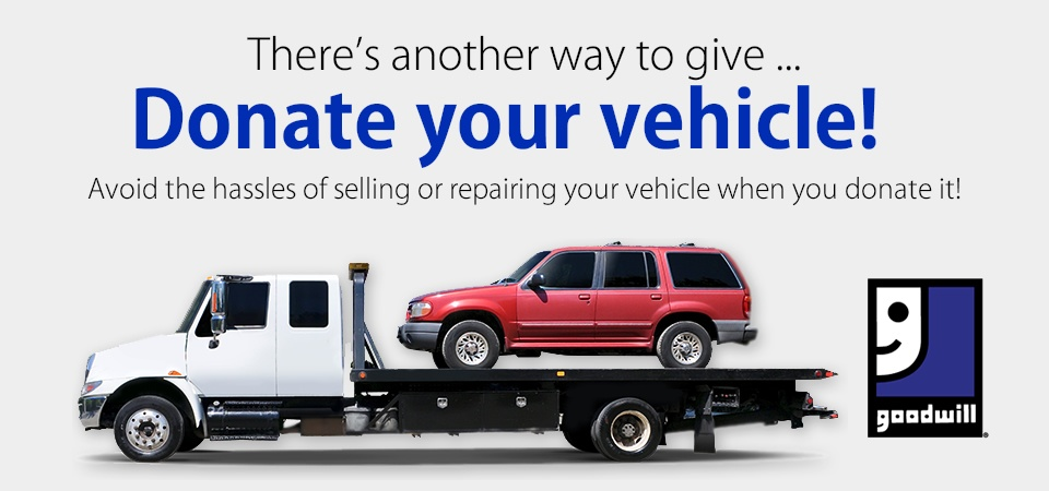 Donate your vehicle to Goodwill