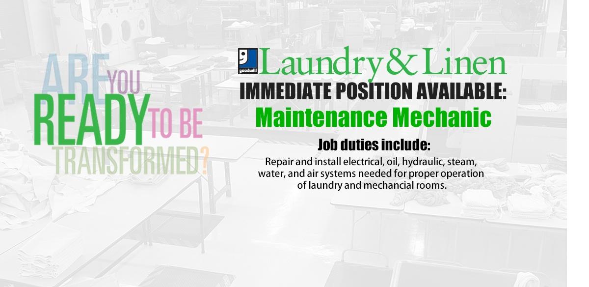 Maintenance Mechanic needed for Goodwill Laundry