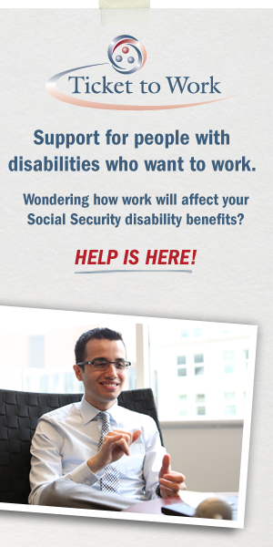Ticket to Work Support for people with disabilities who want to work